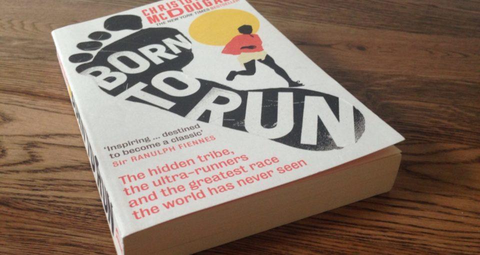 """Born to Run"" – Chris McDougall"